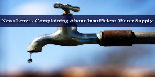 News Letter – Complaining About Insufficient Water Supply
