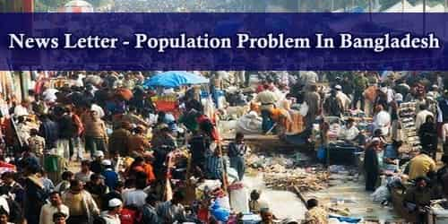 News Letter – Population Problem In Bangladesh