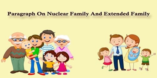 Paragraph On Nuclear Family And Extended Family