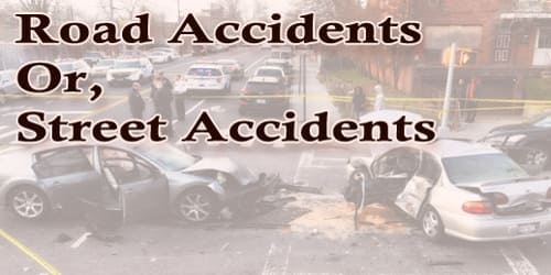 Paragraph On Road Accidents/Street Accidents