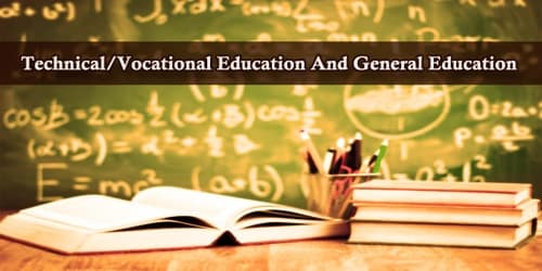 Paragraph On Technical/Vocational Education And General Education