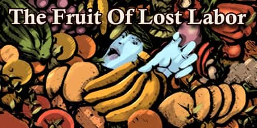 The Fruit Of Lost Labor
