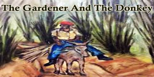 The Gardener And The Donkey