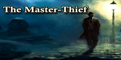 The Master-Thief