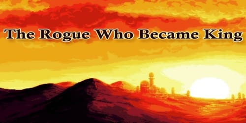 The Rogue Who Became King
