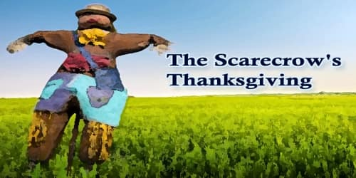 The Scarecrow's Thanksgiving
