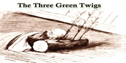 The Three Green Twigs