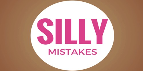 A Silly Mistake
