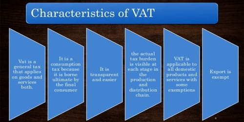 Characteristics of Value Added Tax (VAT)