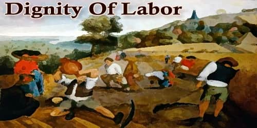 Dignity Of Labor
