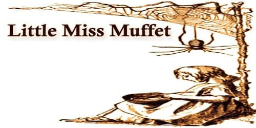 Little Miss Muffet