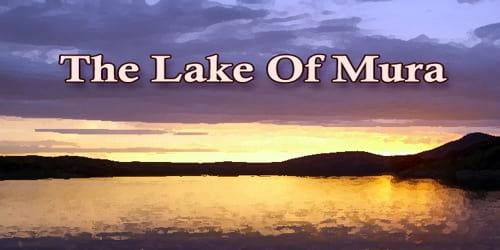 The Lake Of Mura