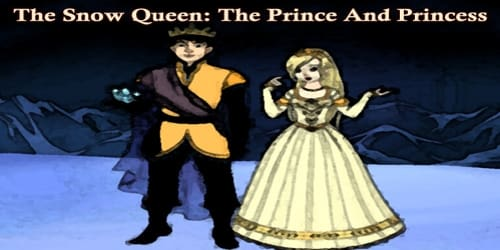 The Snow Queen: The Prince And Princess