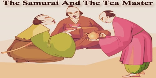 The Samurai And The Tea Master