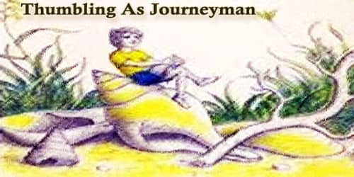 Thumbling As Journeyman