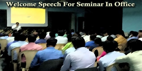 Welcome Speech For Seminar In Office