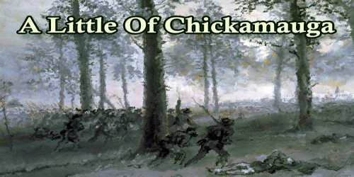 A Little Of Chickamauga