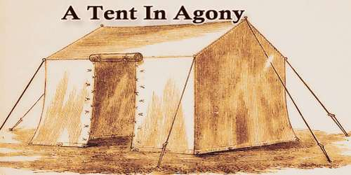 A Tent In Agony