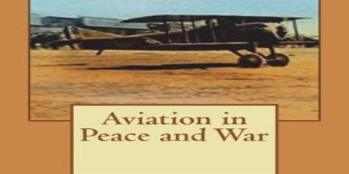 Aviation in Peace and War – Book Review