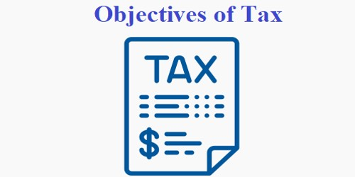Objectives of Tax