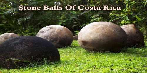 Stone Balls Of Costa Rica