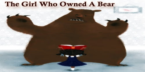 The Girl Who Owned A Bear