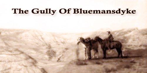The Gully Of Bluemansdyke