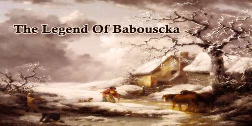 The Legend Of Babouscka