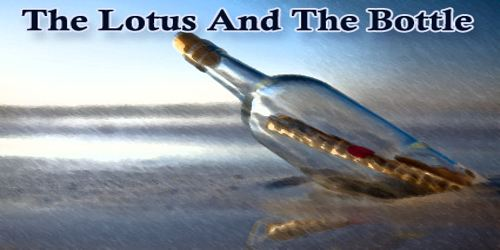 The Lotus And The Bottle