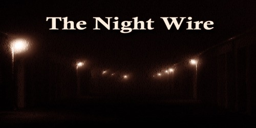The Night Wire