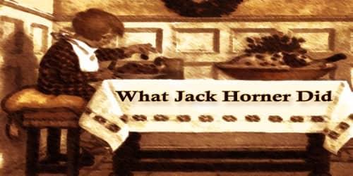 What Jack Horner Did