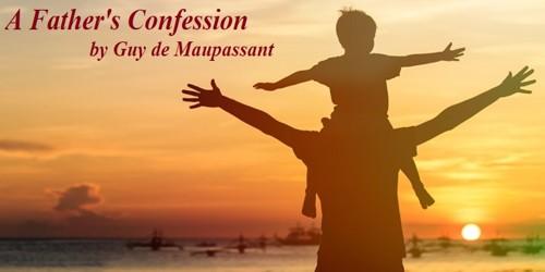 A Father's Confession