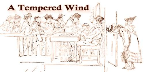 A Tempered Wind