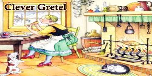 Clever Gretel
