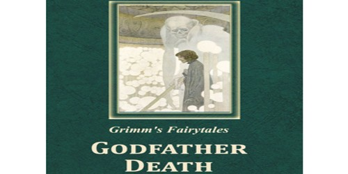 Godfather Death (A Tale Told All Over Europe)