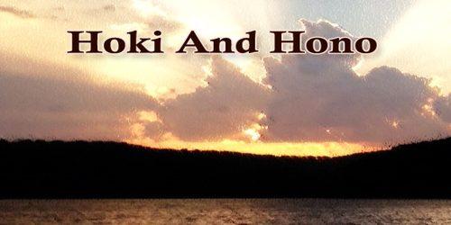 Hoki And Hono