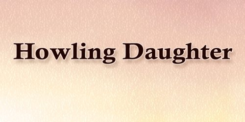 Howling Daughter