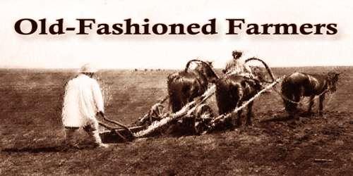 Old-Fashioned Farmers