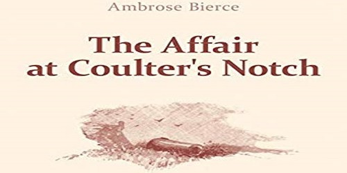 The Affair at Coulter's Notch