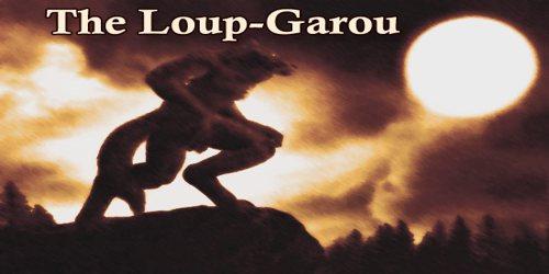 The Loup-Garou