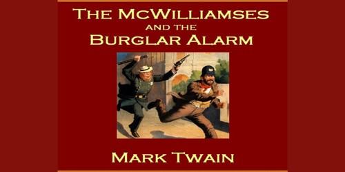 The McWilliamses and the Burglar Alarm