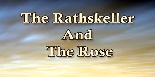 The Rathskeller And The Rose