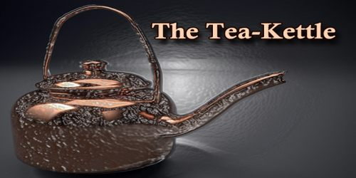 The Tea-Kettle
