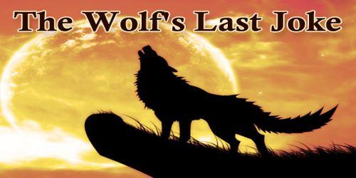 The Wolf's Last Joke