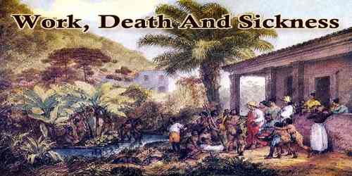 Work, Death And Sickness