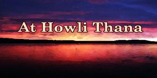 At Howli Thana