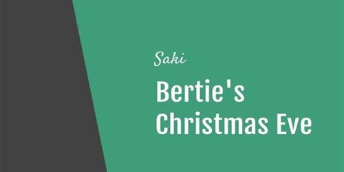 Bertie's Christmas Eve