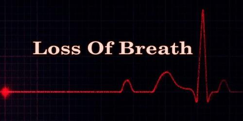 Loss Of Breath
