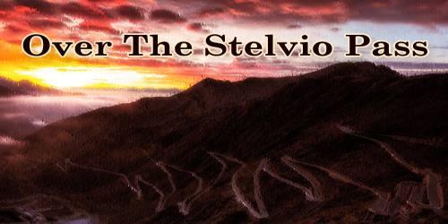 Over The Stelvio Pass