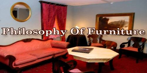 Philosophy Of Furniture